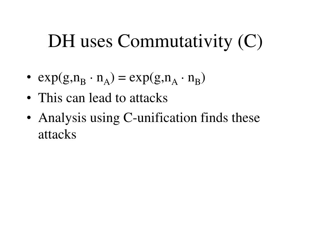 DH uses Commutativity (C)
