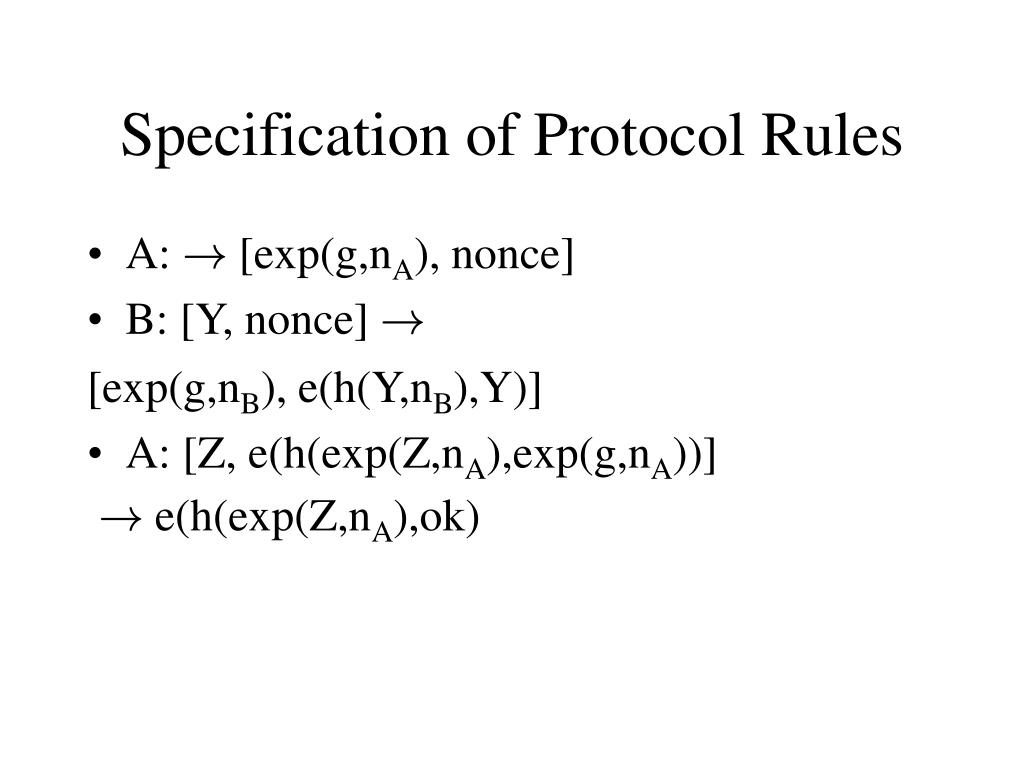 Specification of Protocol Rules