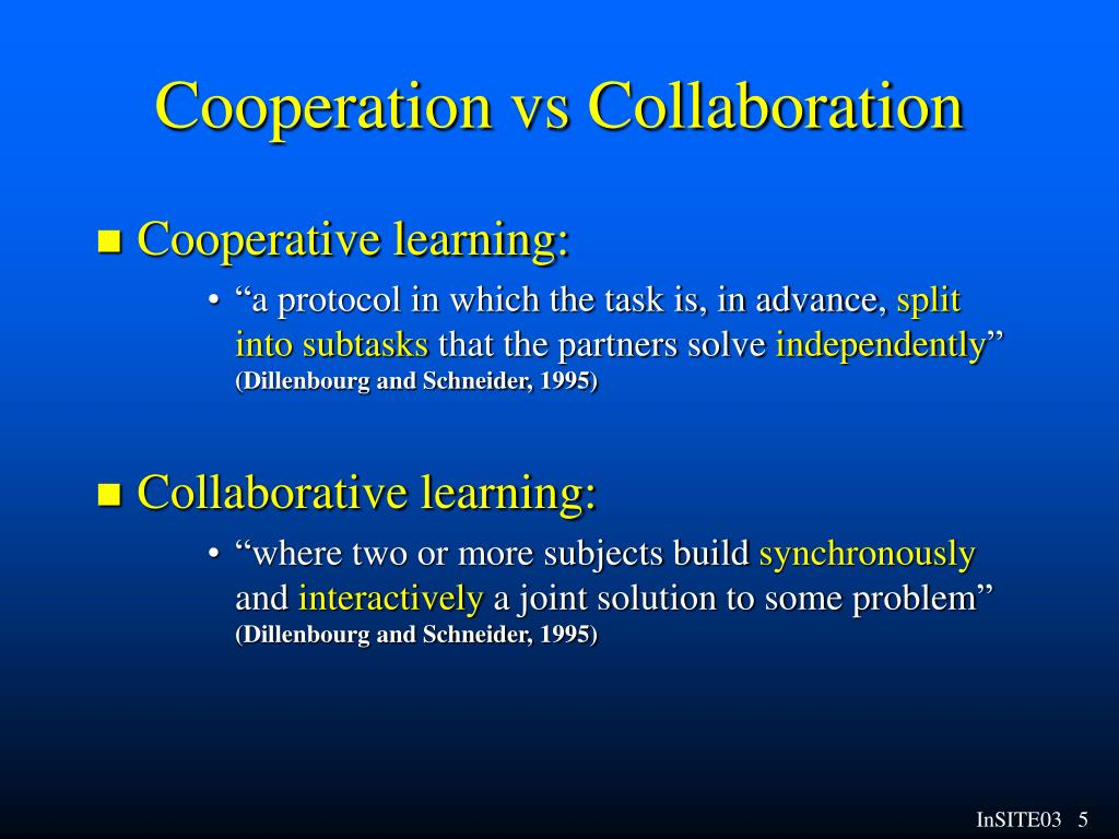 Cooperation vs Collaboration
