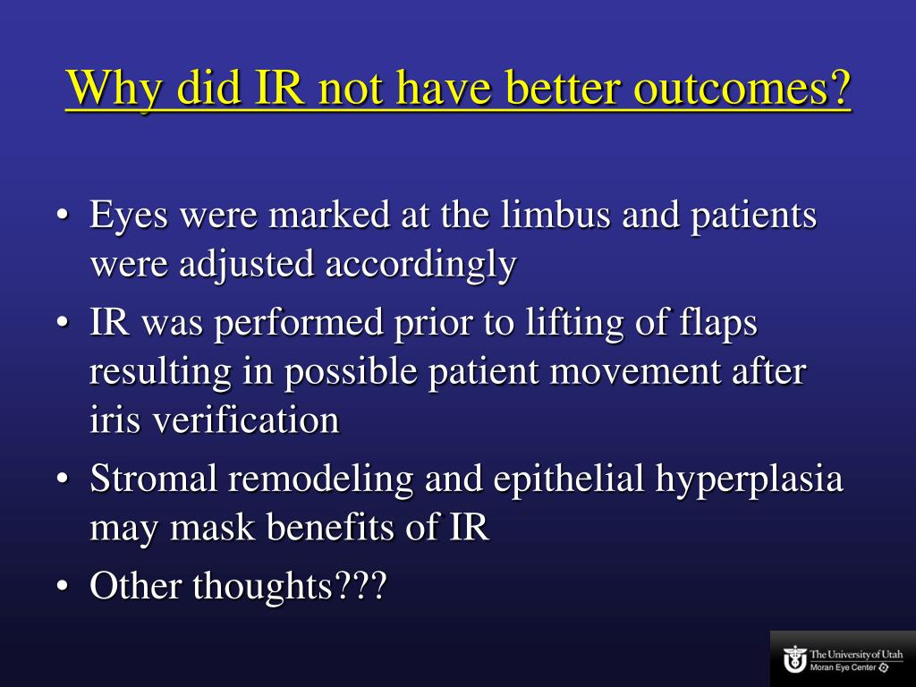 Why did IR not have better outcomes?