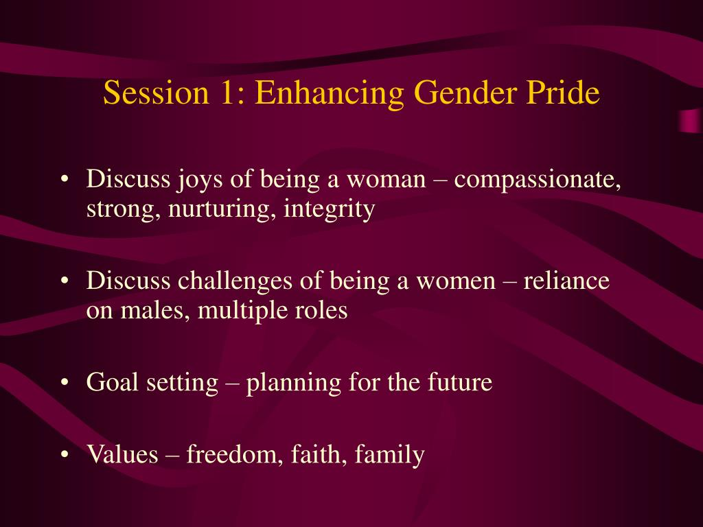 Session 1: Enhancing Gender Pride