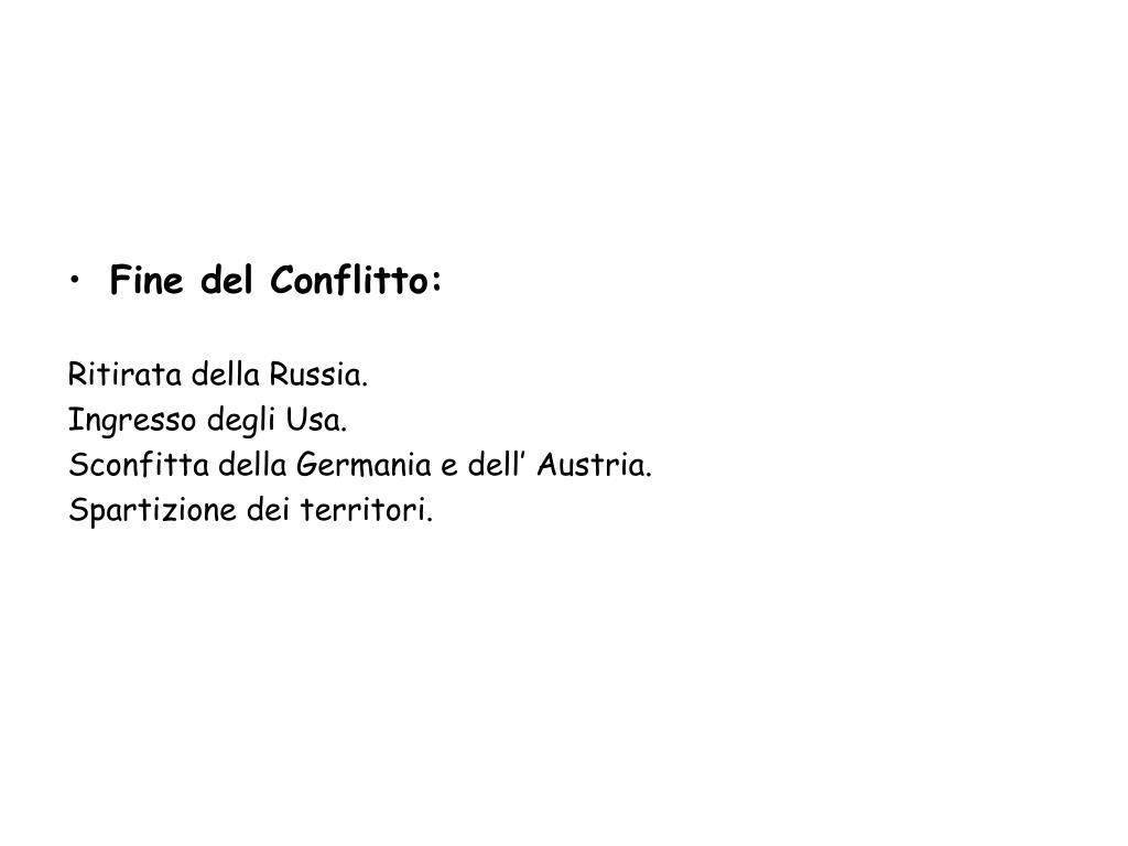 Fine del Conflitto: