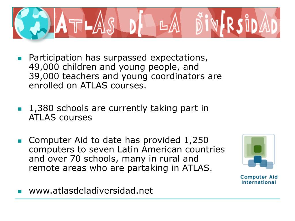 Participation has surpassed expectations, 49,000 children and young people, and 39,000 teachers and young coordinators are enrolled on ATLAS courses.
