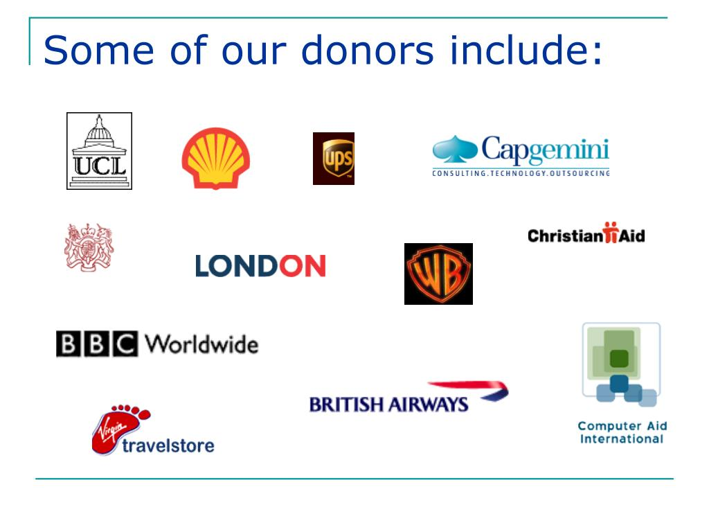 Some of our donors include: