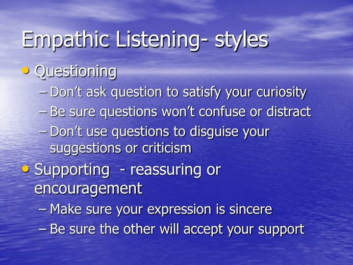 Empathic Listening- styles