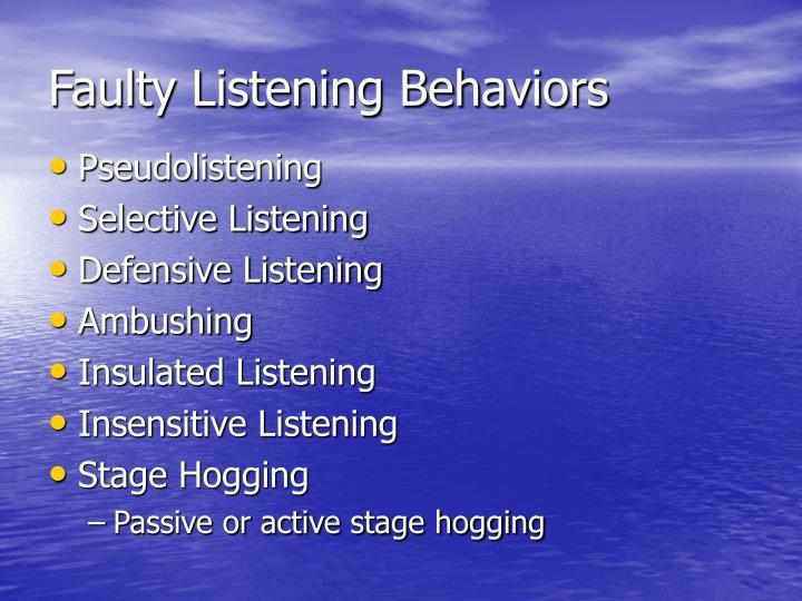 Faulty Listening Behaviors