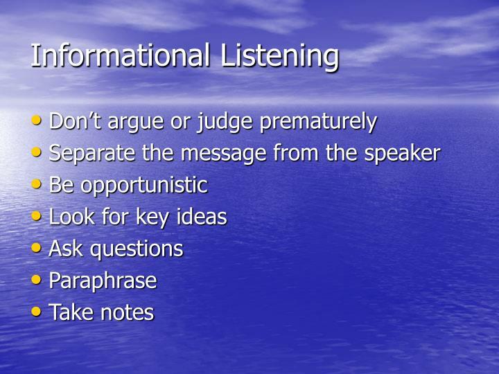 Informational Listening