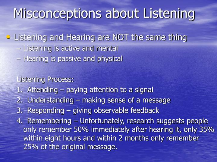 Misconceptions about Listening
