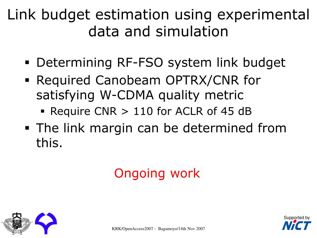 Link budget estimation using experimental data and simulation