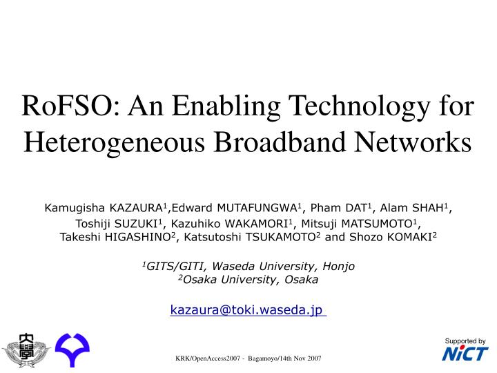 Rofso an enabling technology for heterogeneous broadband networks