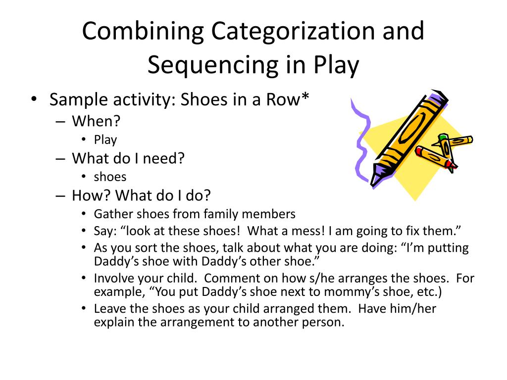 Combining Categorization and Sequencing in Play