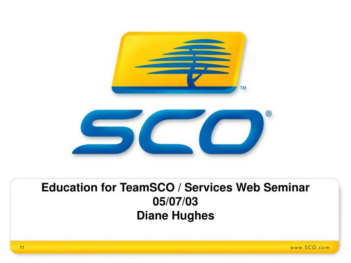 Education for TeamSCO / Services Web Seminar