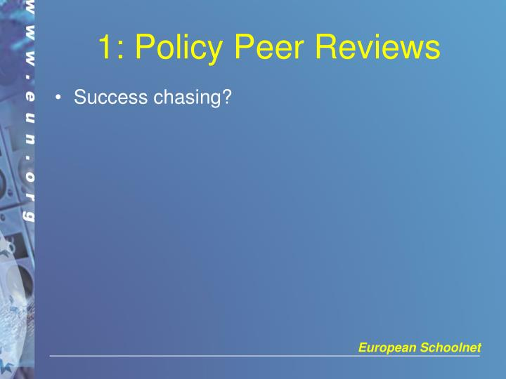 1: Policy Peer Reviews