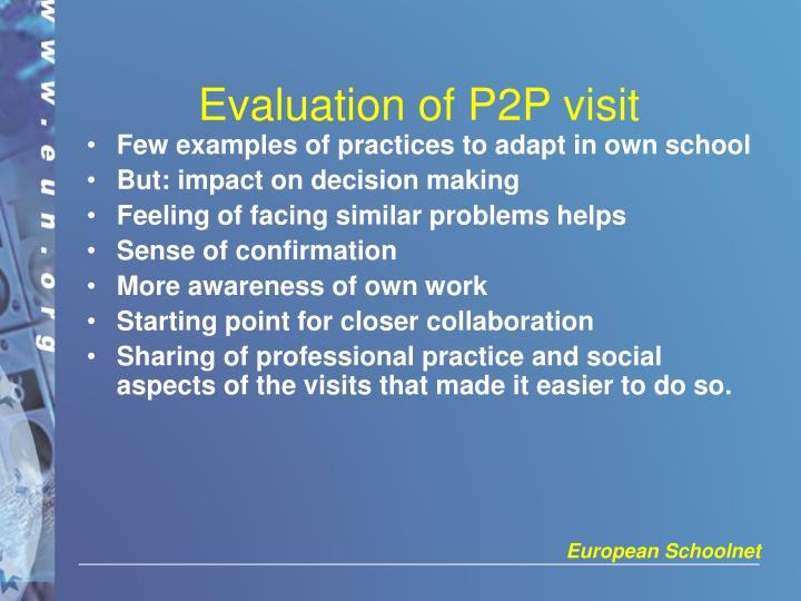 Evaluation of P2P visit