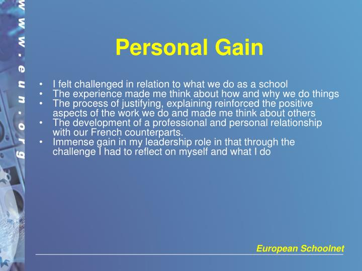Personal Gain