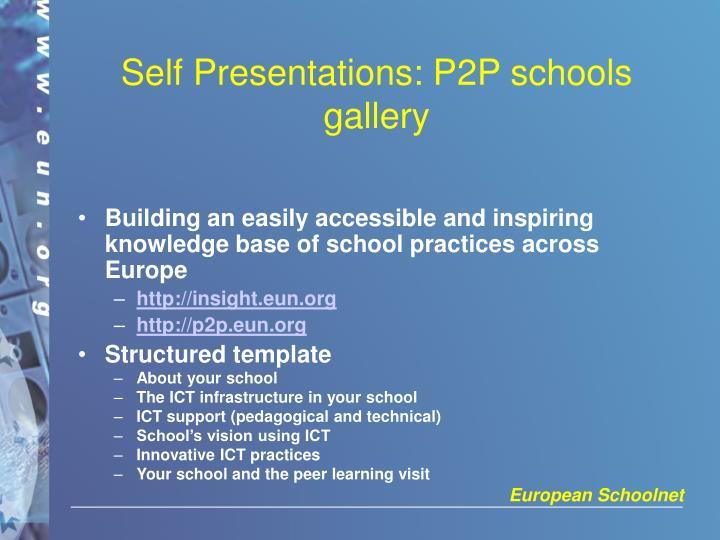 Self Presentations: P2P schools gallery