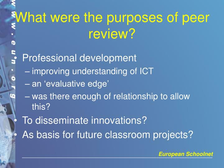What were the purposes of peer review?