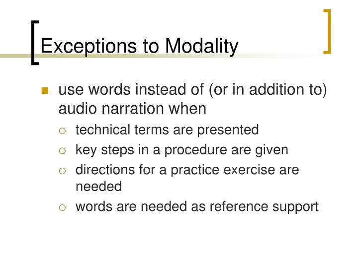 Exceptions to Modality