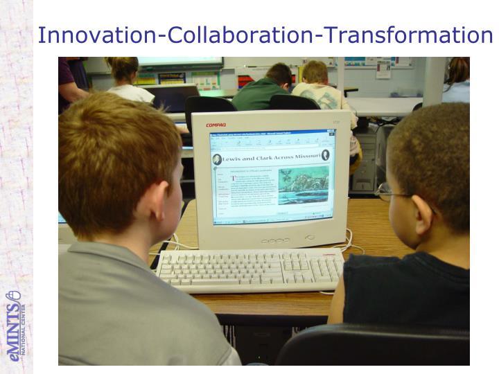 Innovation-Collaboration-Transformation