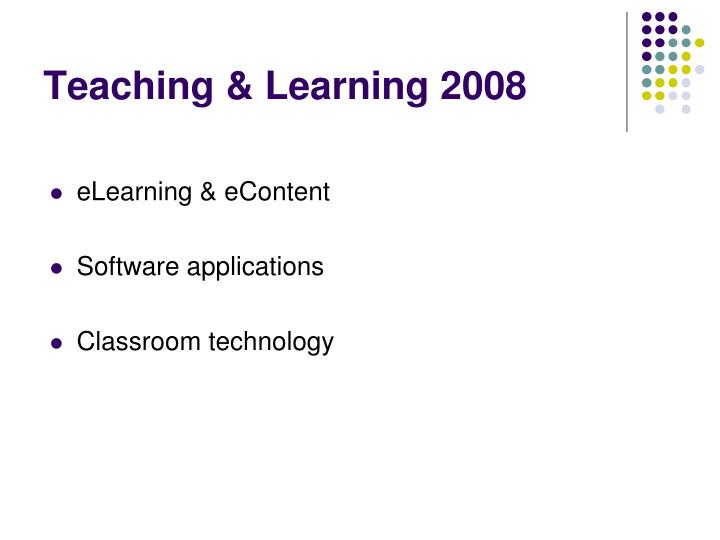 Teaching learning 2008