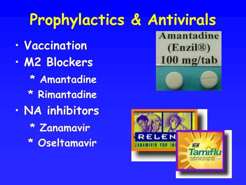Prophylactics & Antivirals
