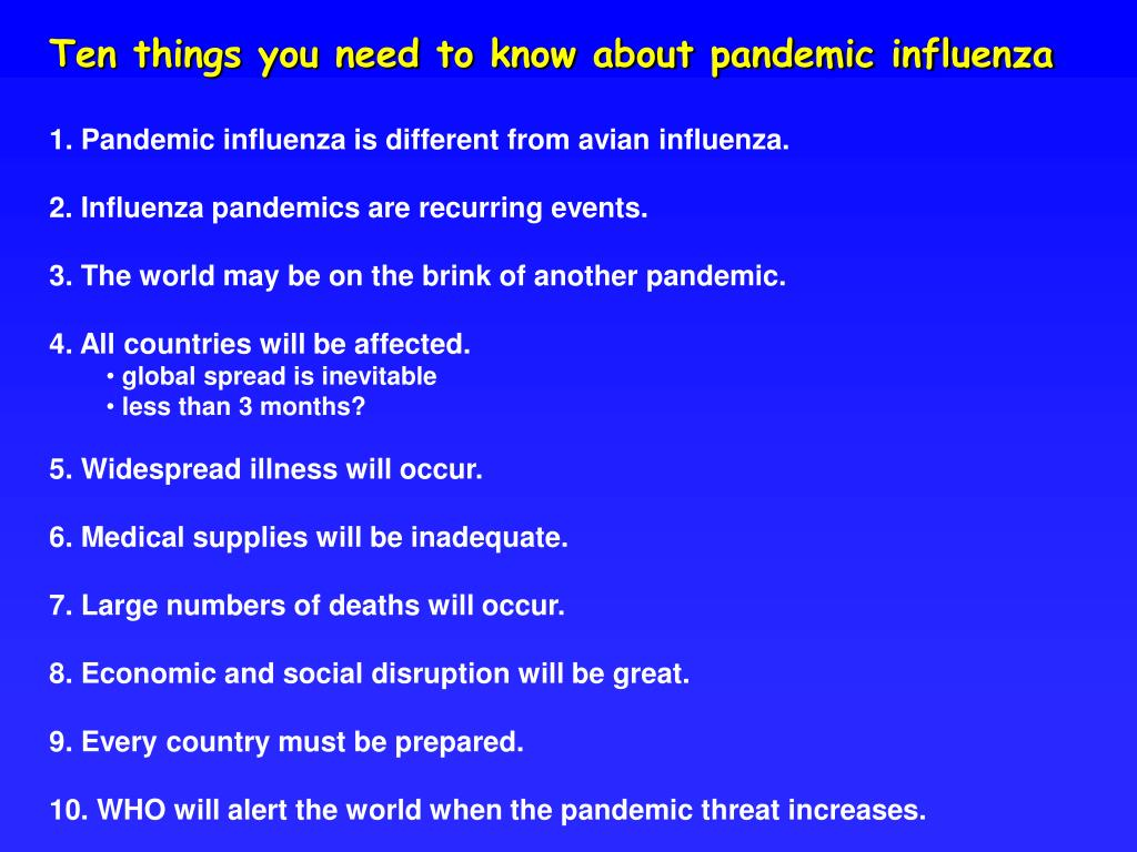 Ten things you need to know about pandemic influenza