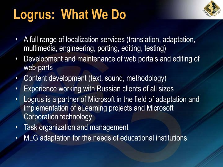 Logrus:  What We Do