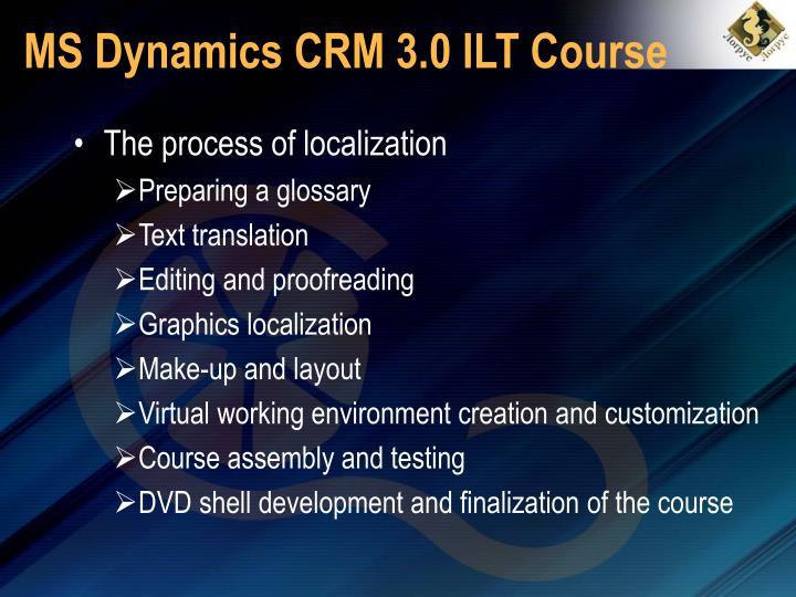 MS Dynamics CRM 3.0 ILT Course