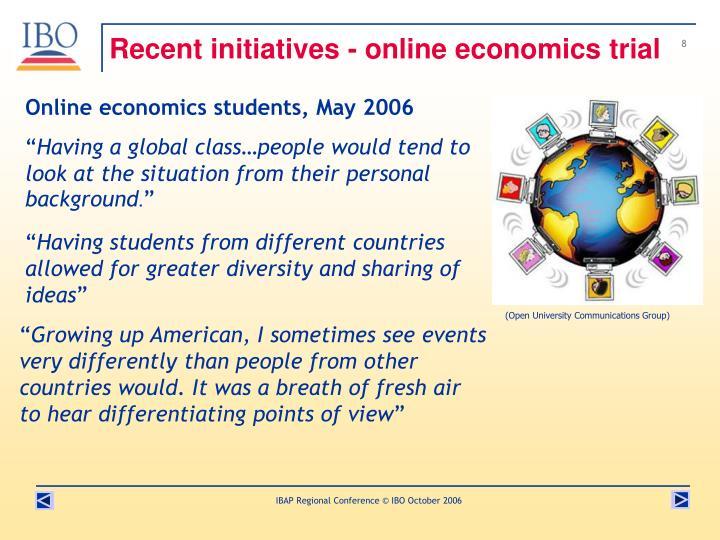 Recent initiatives - online economics trial