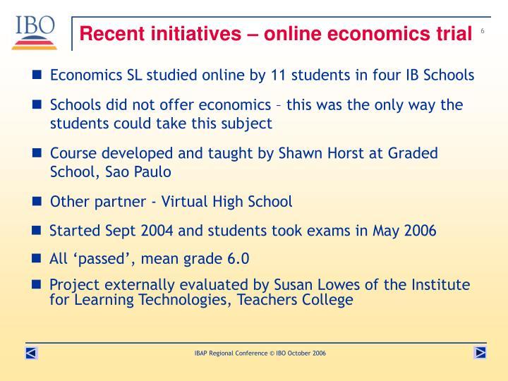 Recent initiatives – online economics trial