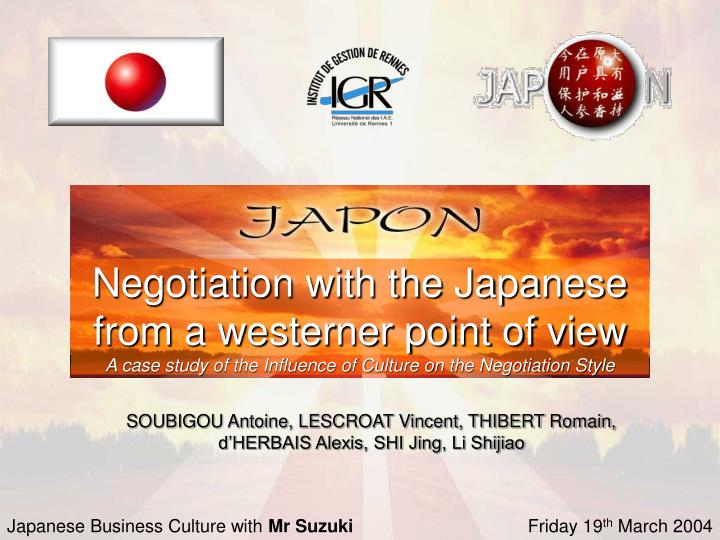 Negotiation with the Japanese from a westerner point of view