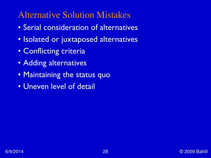 Alternative Solution Mistakes