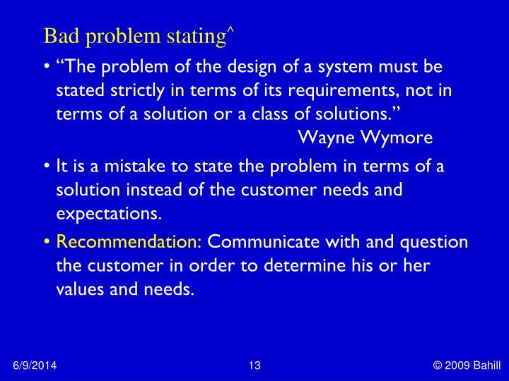 Bad problem stating