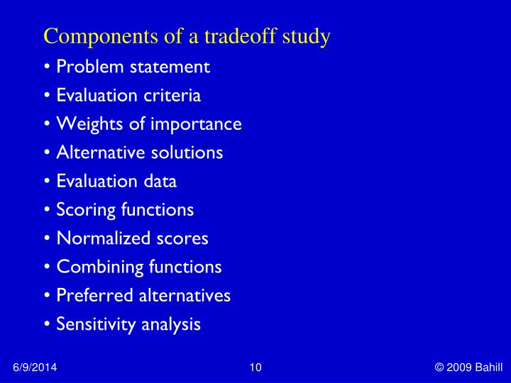 Components of a tradeoff study