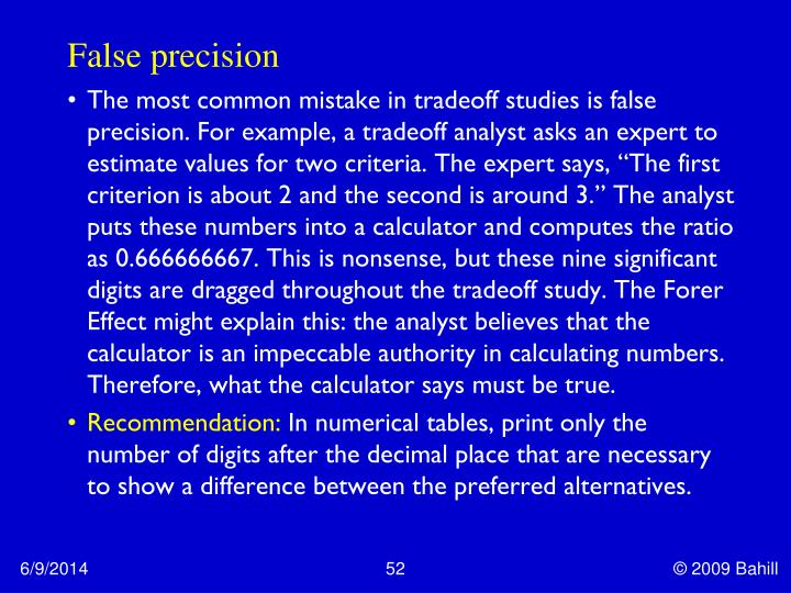 False precision