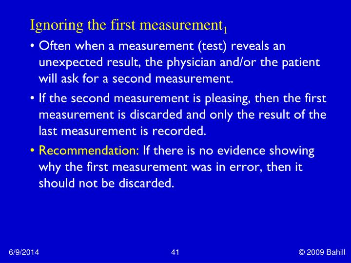 Ignoring the first measurement