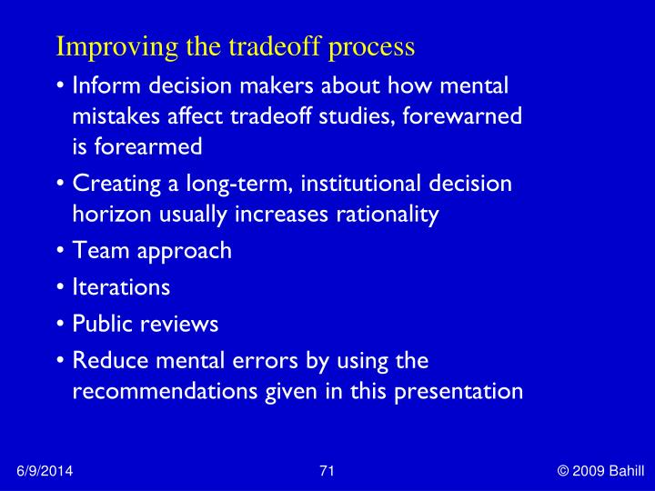 Improving the tradeoff process