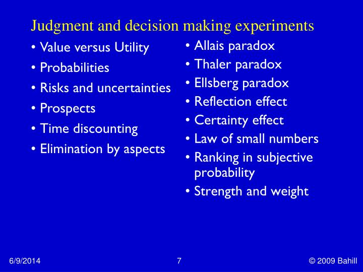 Judgment and decision making experiments