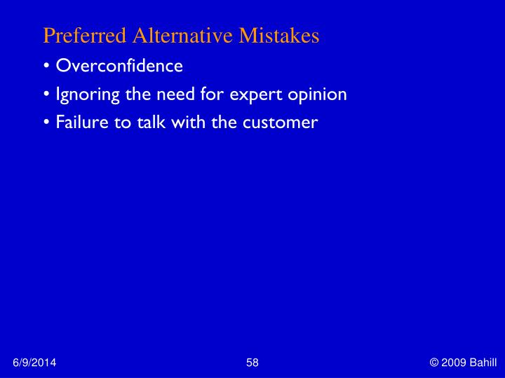 Preferred Alternative Mistakes