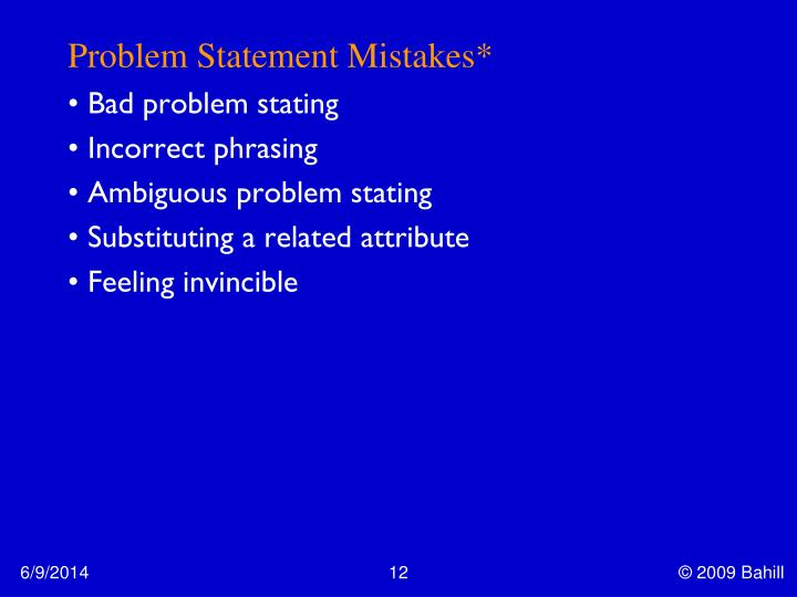 Problem Statement Mistakes*