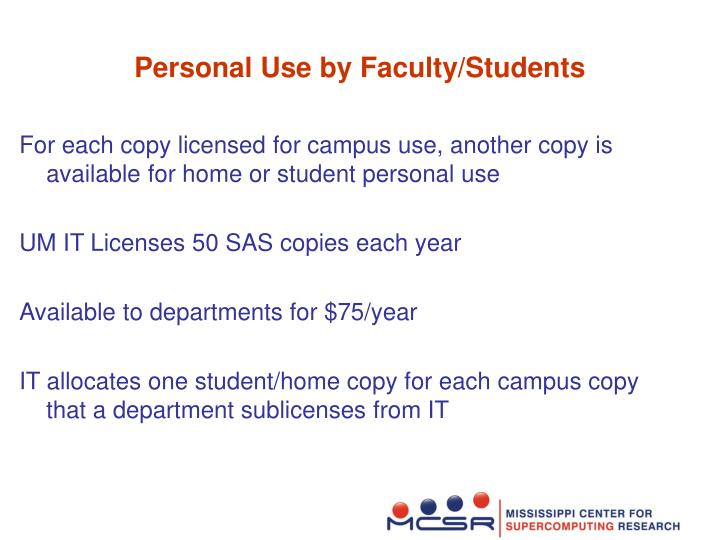 Personal use by faculty students