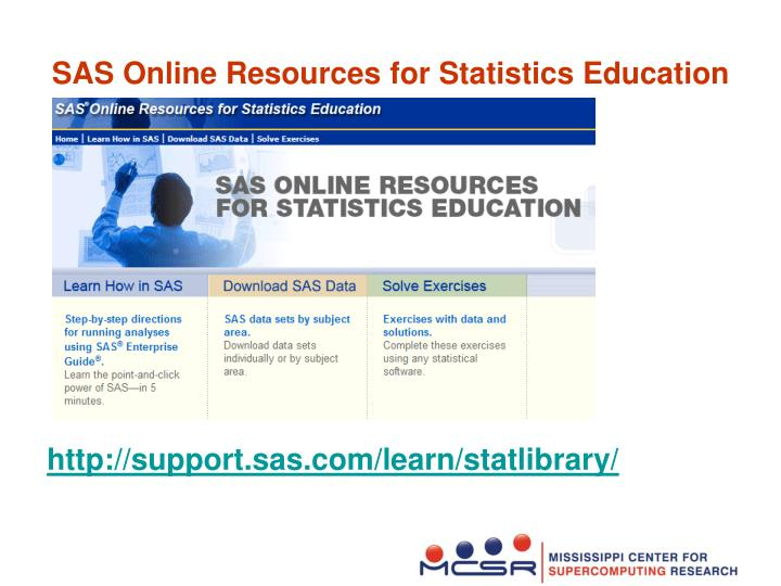 SAS Online Resources for Statistics Education