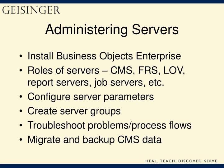 Administering Servers