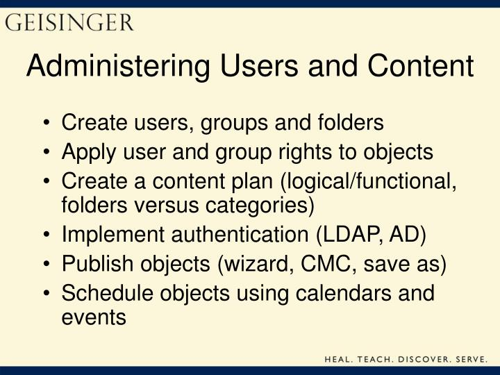 Administering Users and Content