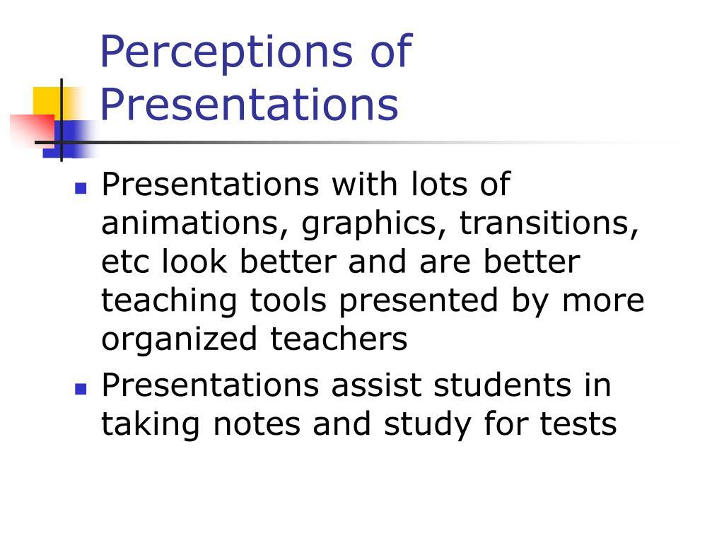 Perceptions of Presentations