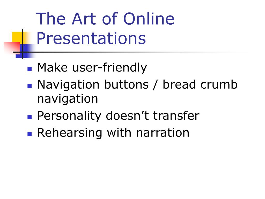 The Art of Online Presentations