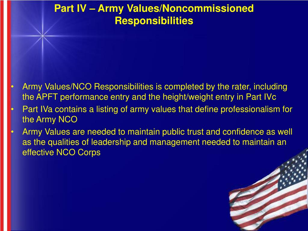 Part IV – Army Values/Noncommissioned Responsibilities