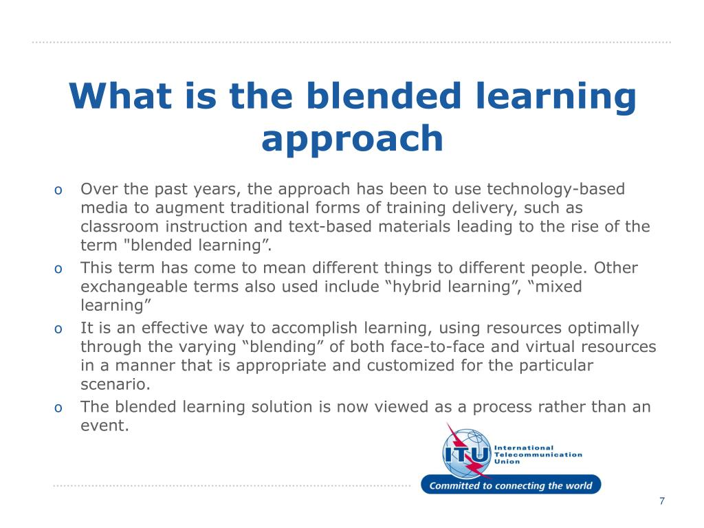 What is the blended learning approach