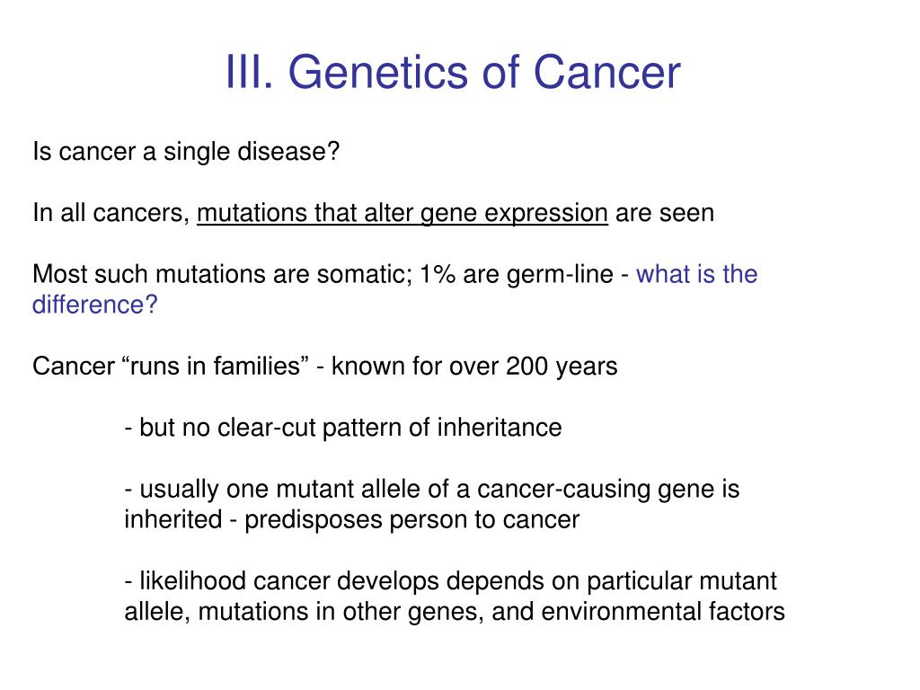 III. Genetics of Cancer