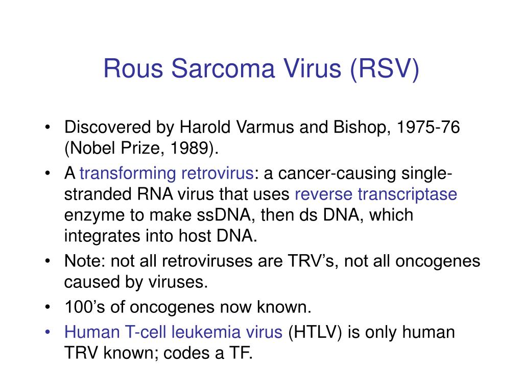 Rous Sarcoma Virus (RSV)